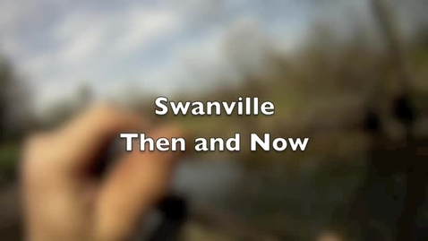 Thumbnail for entry Swanville Then and Now