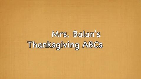 Thumbnail for entry Mrs. Balan's Thanksgiving ABCs