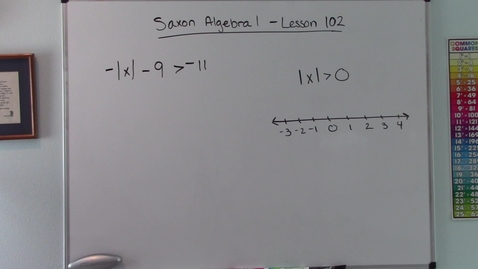 Thumbnail for entry Saxon Algebra 1 - Lesson  102 - Absolute Value Inequalities