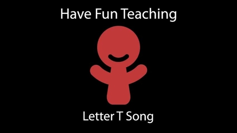 Thumbnail for entry Letter T Song