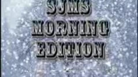 Thumbnail for entry SJMS Morning Edition - Team 3
