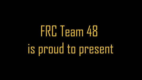 Thumbnail for entry FRC Team 48 Premiere Night - 2018/2019