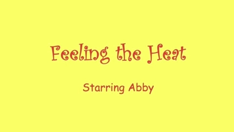 Thumbnail for entry Feeling the Heat