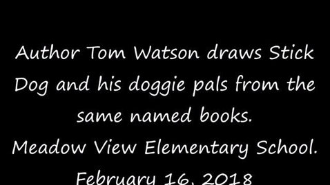 "Thumbnail for entry Author Tom Watson teaches students how to draw ""Stick Dog"""