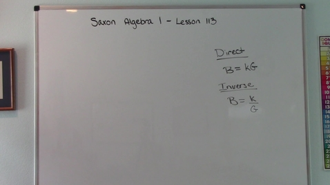Thumbnail for entry Saxon Algebra 1 - Lesson 113 - Direct Variation & Inverse Variation