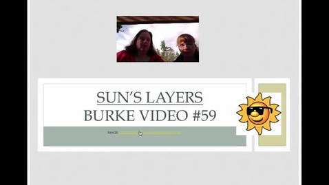 Thumbnail for entry Burke Video #59 Sun Layers