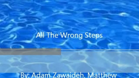 Thumbnail for entry All the Wrong Steps