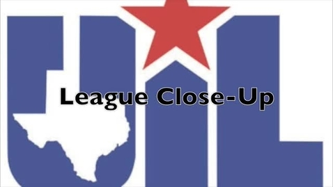 Thumbnail for entry UIL League Close-Up - October 6, 2010