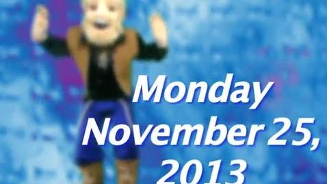 Thumbnail for entry Monday, November 25, 2013