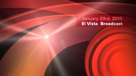 Thumbnail for entry El Vista Broadcast 1_23_13