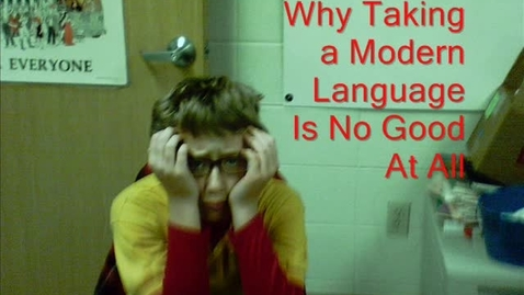 Thumbnail for entry Why Taking A Modern Language Is No Good At All