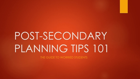 Thumbnail for entry Post secondary planning tips for your future