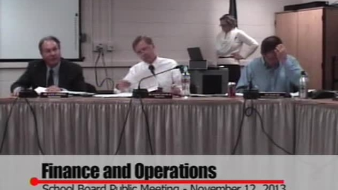 Thumbnail for entry School Board Meeting November 12, 2013 Part Two