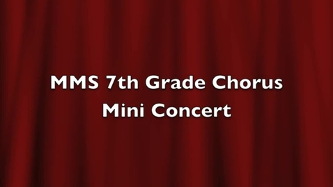 Thumbnail for entry Mooresville Middle 7th grade chorus mini-concert October 2012