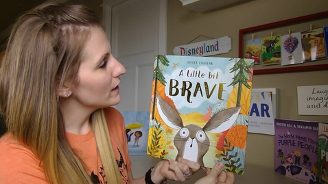 Thumbnail for entry A Little Bit Brave - Mrs. Anderson