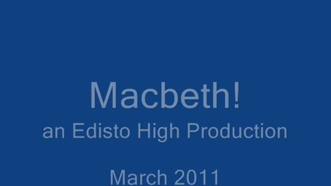 Thumbnail for entry Edisto High Macbeth March 2011