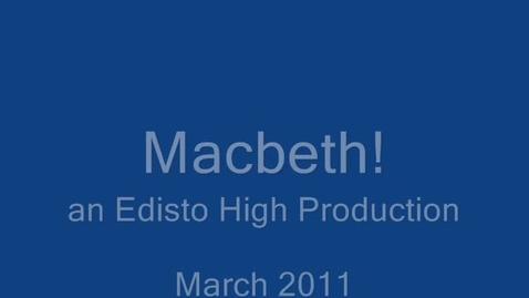 Thumbnail for entry Edisto High Macbeth March 2011