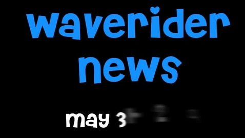 Thumbnail for entry Waverider News 5-31-11