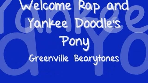 Thumbnail for entry Welcome Rap and Yankee Doodle's Pony