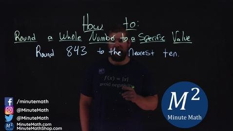 Thumbnail for entry How to Round a Whole Number to a Specific Value | Part 1 of 3 | 1 Example | Minute Math