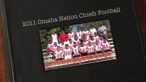 Thumbnail for entry 2011 Parent's Night-Omaha Nation Chiefs Football