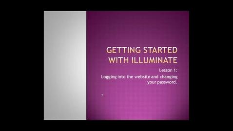 Thumbnail for entry Illuminate Tutorial 1