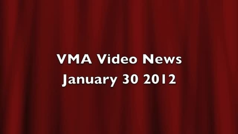 Thumbnail for entry VMA Vido News January 30 2012