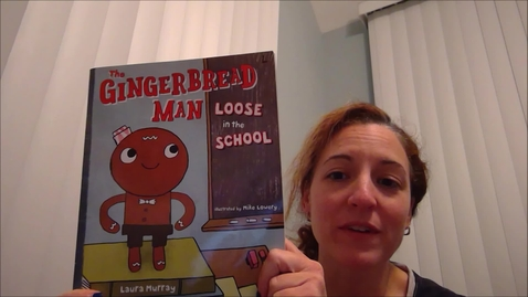 Thumbnail for entry The gingerbread Man Loose in School read by Mrs. Sisolak