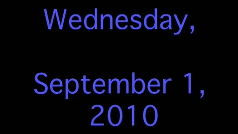 Thumbnail for entry Wednesday, September 1, 2010