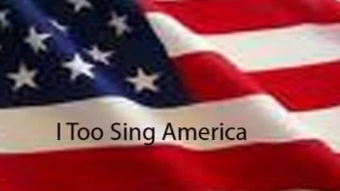 Thumbnail for entry I Too Sing America - WSCN (2010-2011)