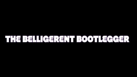 Thumbnail for entry Belligerent Bootlegger - APUSH