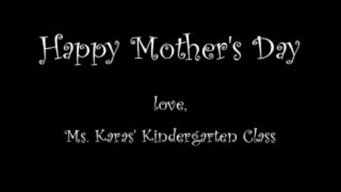 Thumbnail for entry Happy Mother's Day