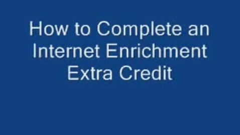 Thumbnail for entry Extra Credit: Internet Enrichment