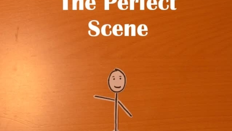 Thumbnail for entry The Perfect Scene