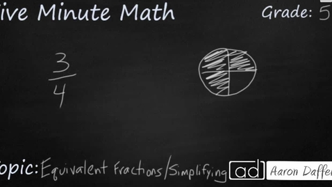 Thumbnail for entry 5th Grade Math Equivalent Fractions and Simplifying