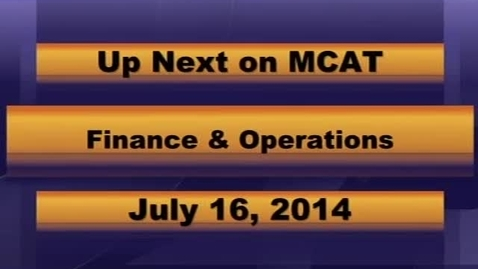 Thumbnail for entry MCPS Finance and Operation July 16th 2014.mp4