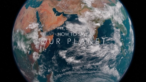 Thumbnail for entry How to Save Our Planet