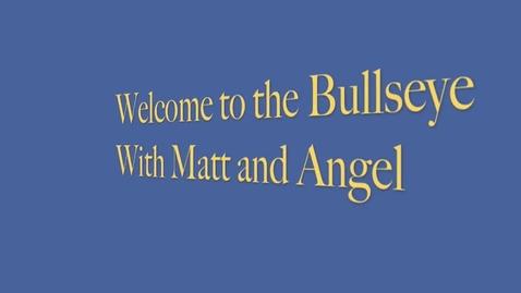 Thumbnail for entry Bull's Eye Volume 3, Issue 6