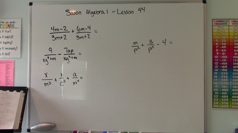 Thumbnail for entry Saxon Algebra 1 - Lesson  44 - Adding Rational Expressions