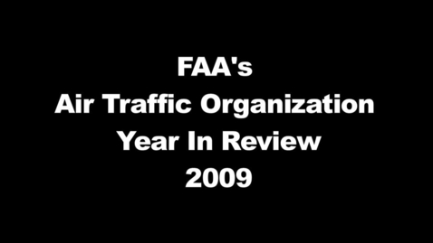 Thumbnail for entry FAA Air Traffic Review 2009