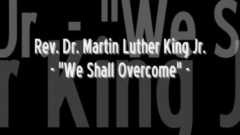 Thumbnail for entry We Shall Overcome