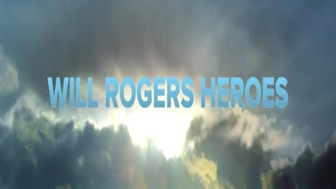 Thumbnail for entry Will Rogers Elementary Heroes