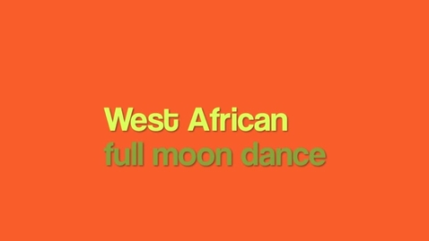 Thumbnail for entry African Dance