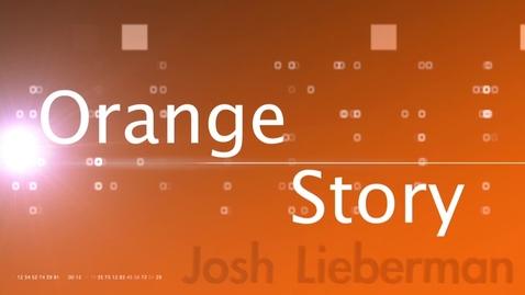 Thumbnail for entry OHS Josh Lieberman Orange Story