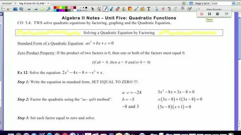 Thumbnail for entry 5.4  Solving Quadratics by FACTORING