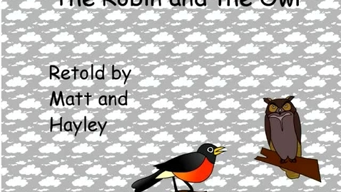 Thumbnail for entry The Robin and the Owl