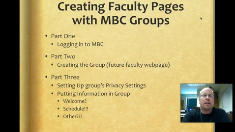 Thumbnail for entry Creating Facutly Webpages with MBC Groups - 3