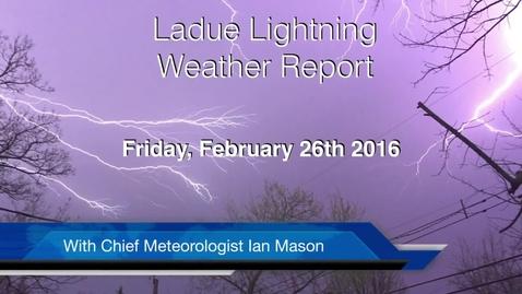 Thumbnail for entry LHSTV Ladue Lightning Weather Report for Friday February 26th