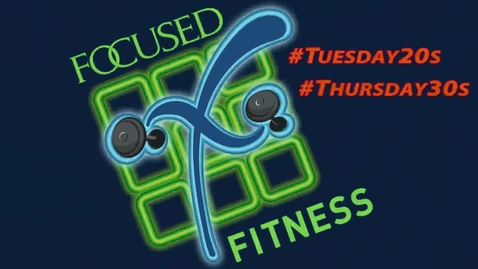 Thumbnail for entry Tuesday 20s & Thursday 30s: Workout 1