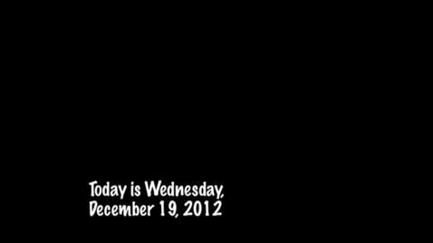 Thumbnail for entry Wednesday, December 19, 2012
